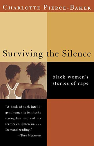 9780393320459: Surviving the Silence: Black Women's Stories of Rape