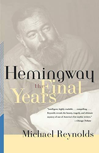 9780393320473: Hemingway: The Final Years