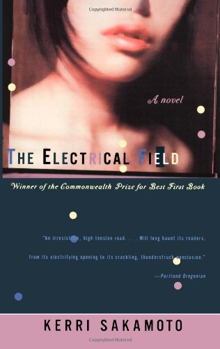 9780393320480: The Electrical Field: A Novel
