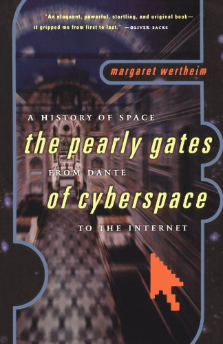 9780393320534: The Pearly Gates of Cyberspace: A History of Space from Dante to the Internet