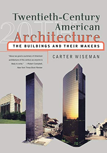 9780393320541: Twentieth-Century American Architecture: The Buildings and Their Makers