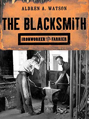9780393320572: The Blacksmith: Ironworker and Farrier