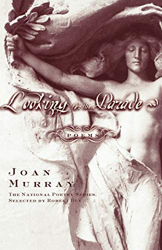 Looking for the Parade: Poems (Paperback): Joan Murray