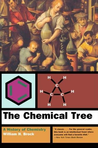 9780393320688: The Chemical Tree: A History of Chemistry (Norton History of Science)