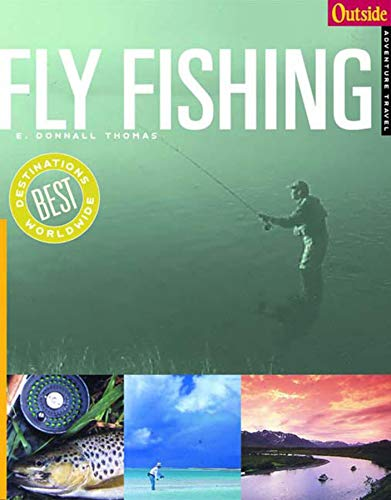 9780393320732: Outside Adventure Travel: Fly Fishing (Outside Destinations)