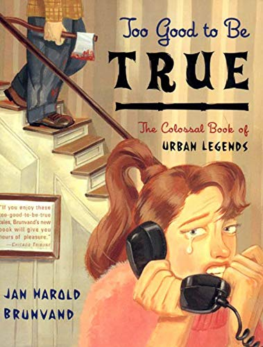9780393320886: Too Good to Be True: The Colossal Book of Urban Legends