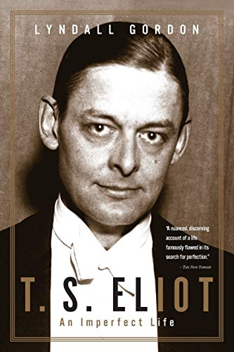 T.S. Eliot: An Imperfect Life (9780393320930) by Lyndall Gordon
