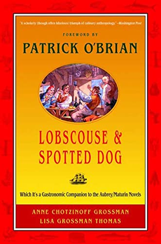 9780393320947: Lobscouse and Spotted Dog: Which It's a Gastronomic Companion to the Aubrey/Maturin Novels: Which Is a Gastronomic Companion to the Aubrey/Maturin Novels
