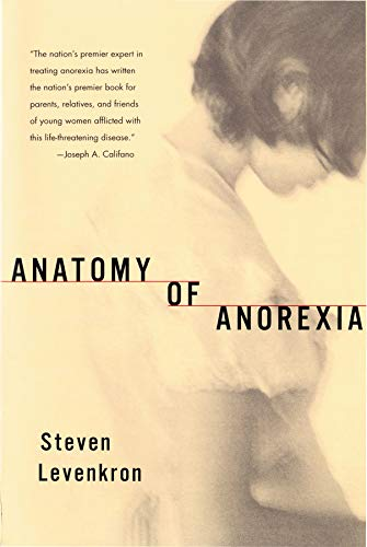 9780393321012: Anatomy of Anorexia