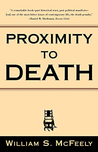 Proximity to death.: McFeely, William S.