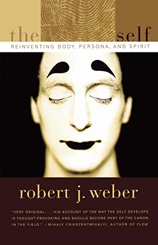 9780393321210: The Created Self: Reinventing Body, Persona, Spirit