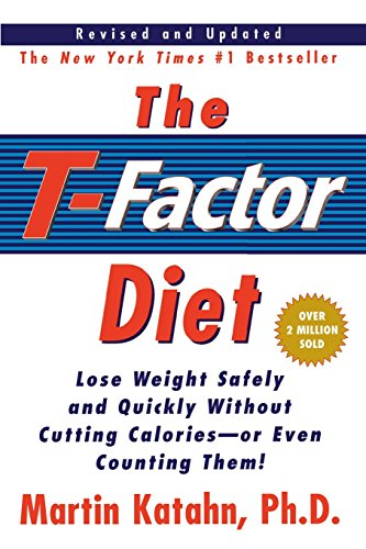 The T-Factor Diet (Revised and Updated): Katahn, Martin