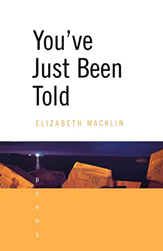 9780393321586: You've Just Been Told: Poems