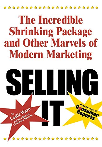 Selling It: The Incredible Shrinking Package and: Leslie Ware