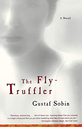 9780393321791: The Fly-Truffler: A Novel