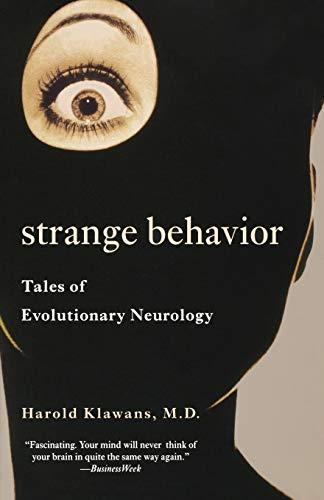 9780393321845: Strange Behavior: Tales of Evolutionary Neurology