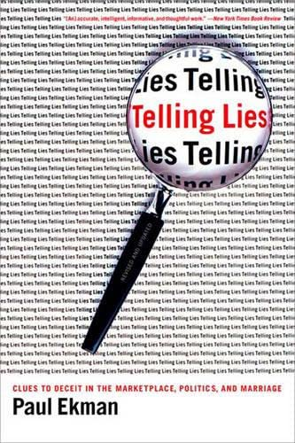 9780393321883: Telling Lies: Clues to Deceit in the Marketplace, Politics, and Marriage