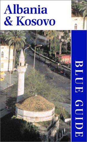 9780393322033: Albania & Kosovo (Blue Guides)