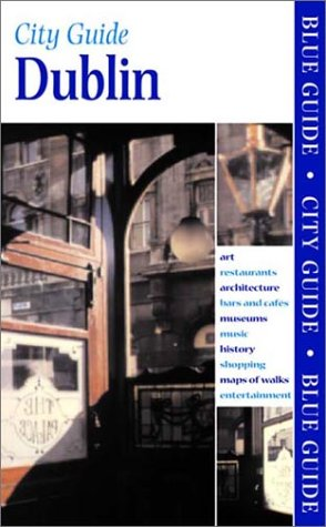 9780393322095: Blue Guide Dublin (Blue Guides)