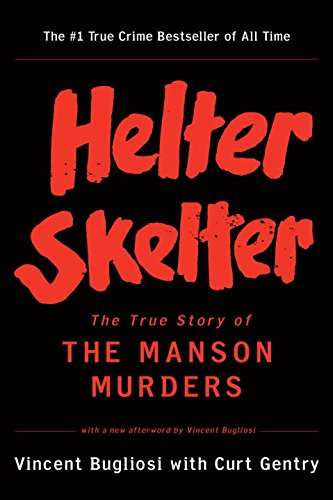 9780393322231: Helter Skelter - The True Story of the Manson Murders