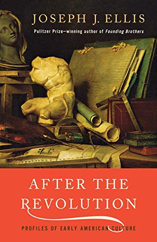 9780393322330: After the Revolution: Profiles of Early American Culture