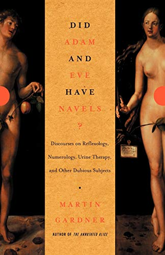 9780393322385: Did Adam and Eve Have Navels?: Debunking Pseudoscience