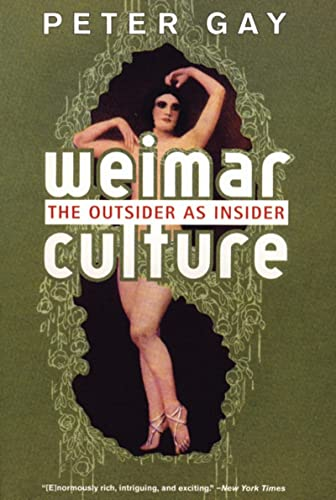 9780393322392: Weimar Culture - the Outsider as Insider