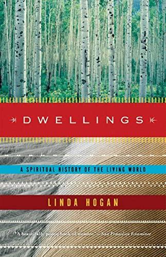 9780393322477: Dwellings: A Spiritual History of the Living World