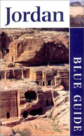 Blue Guide Jordan, Third Edition (Blue Guides): Sue Rollin, Jane