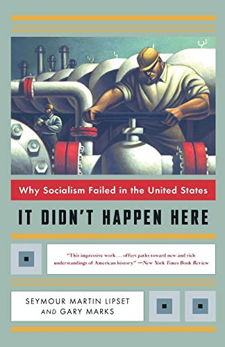 9780393322545: It Didn't Happen Here: Why Socialism Failed in the United States (Norton Paperback)