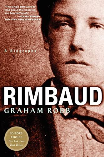 9780393322675: Rimbaud: A Biography
