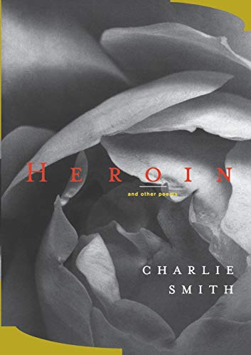9780393322736: Heroin: And Other Poems