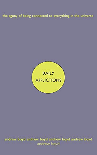 9780393322811: Daily Afflictions: The Agony of Being Connected to Everything in the Universe