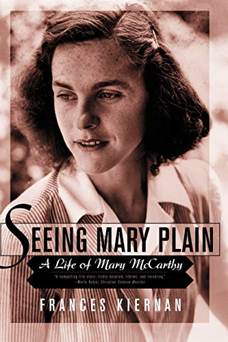 9780393323078: Seeing Mary Plain: A Life of Mary McCarthy