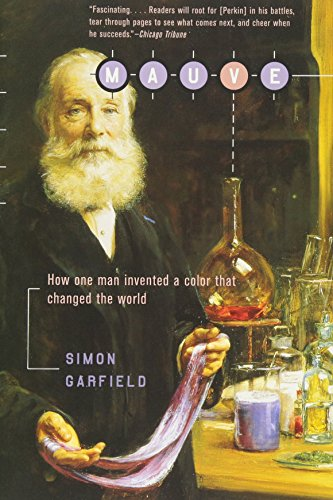 9780393323139: Mauve: How One Man Invented a Color That Changed the World