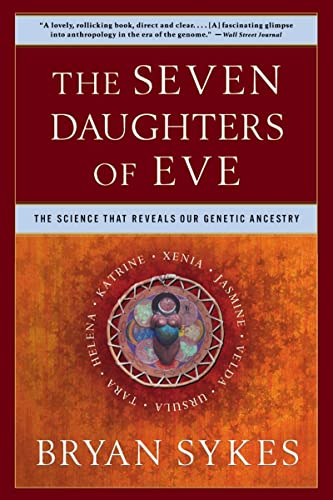 9780393323146: The Seven Daughters of Eve: The Science That Reveals Our Genetic Ancestry: The Science That Reveals Our Genetic History