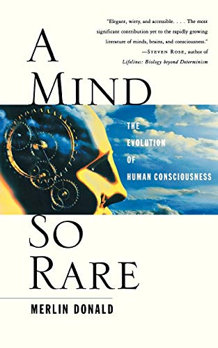 9780393323191: A Mind So Rare: The Evolution of Human Consciousness