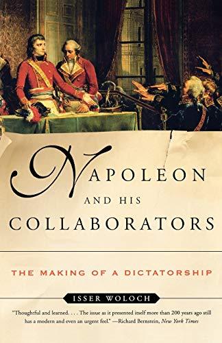 9780393323412: Napoleon and His Collaborators: The Making of a Dictatorship