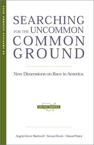 9780393323511: Searching for the Uncommon Common Ground: New Dimensions on Race in America (American Assembly Books)