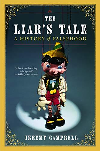 9780393323610: The Liar's Tale: A History of Falsehood