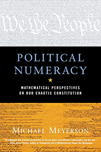 9780393323726: Political Numeracy: Mathematical Perspectives on Our Chaotic Constitution