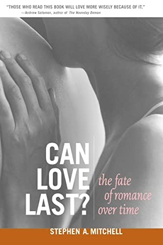 9780393323733: Can Love Last?: The Fate of Romance over Time (Norton Professional Books)