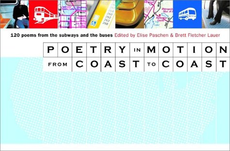 9780393323764: Poetry in Motion from Coast to Coast: 120 Poems from the Subways and Buses