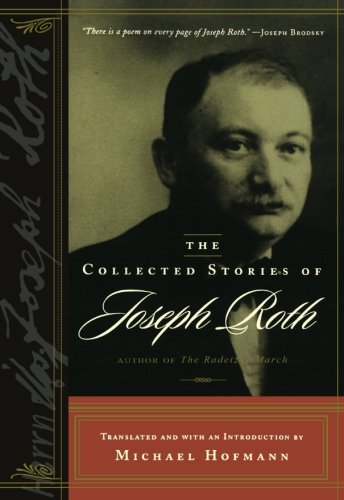 9780393323795: The Collected Stories of Joseph Roth (B'Nai B'Rith Jewish Heritage Classics) (B'Nai B'Rith Jewish Heritage Classics (Paperback))