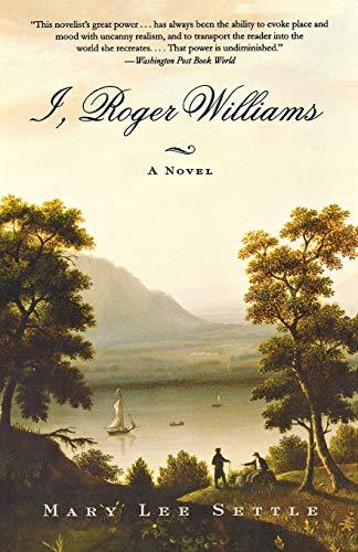 9780393323832: I, Roger Williams: A Novel