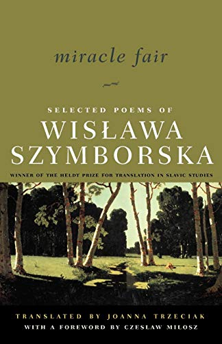 9780393323856: Miracle Fair: Selected Poems of Wislawa Szymborska (Selected Poems of Wislawa Szymborksa)