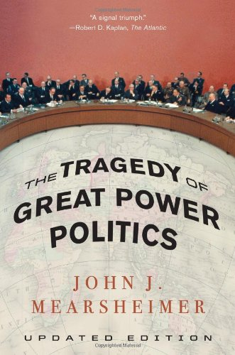 9780393323962: The Tragedy of Great Power Politics