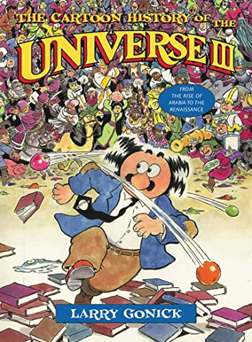 9780393324037: The Cartoon History of the Universe III - From the Rise of Arabia to the Renaissance