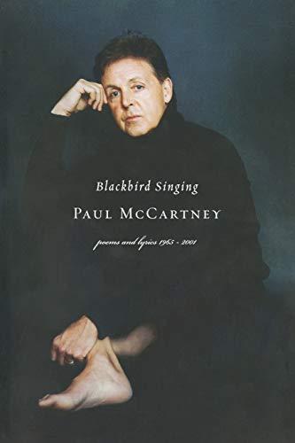 9780393324099: Blackbird Singing: Poems and Lyrics, 1965-2001