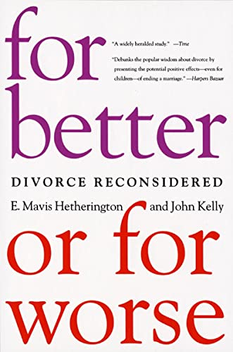 9780393324136: For Better or for Worse: Divorce Reconsidered